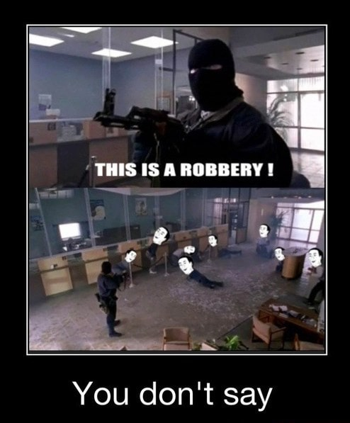 illegal bank robbery