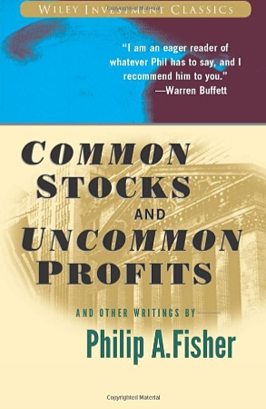 common stocks and uncommon profits by phillip a fischer