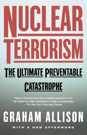 nuclear terrorism by graham allison