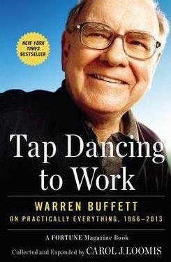 tap dancing to work carl j loomis warren buffett